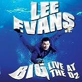 Lee Evans - Big - Live at the O2