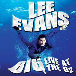 Lee Evans - Big - Live at the O2 Audiobook