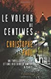 Le Voleur de Centimes - Pocket Format, Christophe Paul, 1497301580