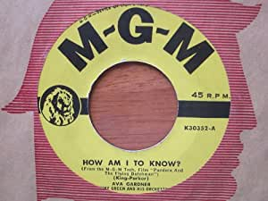 How Am I To Know? / The Loveliest Night of the Year. Vinyl MGM 45 by Ava Gardner and Ann Blyth