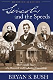 Lincoln and the Speeds, Bryan S. Bush, 0979880262