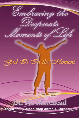 ate Moments of Life: God Is in the Moment ()