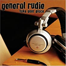 Take Your Place by General Rudie
