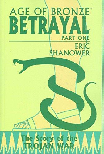 Age of Bronze, Vol. 3: Betrayal, Part 1