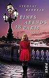 Eines Abends in Paris: Roman
