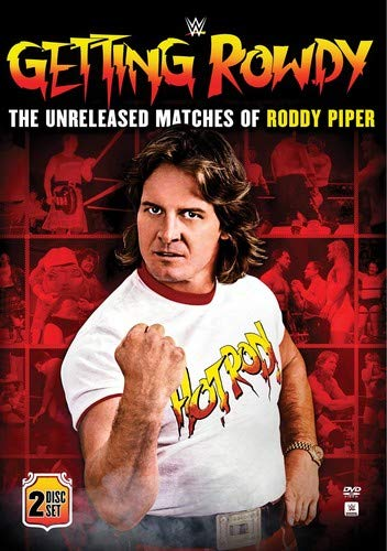 Wwe Roddy Piper (WWE: Getting Rowdy: The Unreleased Matches of Roddy Piper)