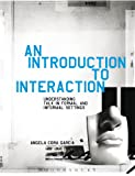 An Introduction to Interaction, Angela Cora Garcia, 1441127682