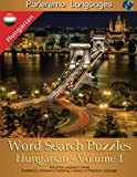 Parleremo Languages Word Search Puzzles Hungarian - Volume 1 (English and Hungarian Edition)