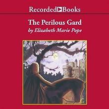 The Perilous Gard | Livre audio Auteur(s) : Elizabeth Marie Pope Narrateur(s) : Jill Tanner