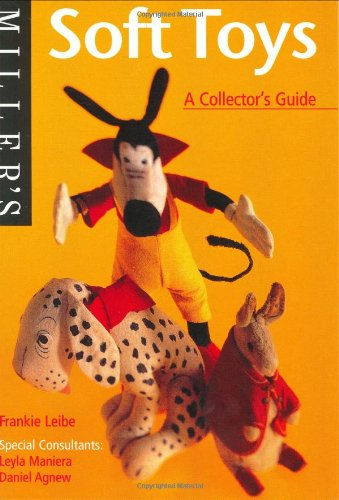 Soft Toys (Miller's Collector's Guides)