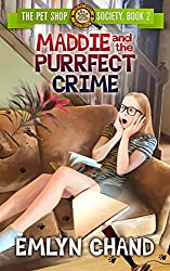 Maddie and the Purrfect Crime (The Pet Shop Society Book 2)