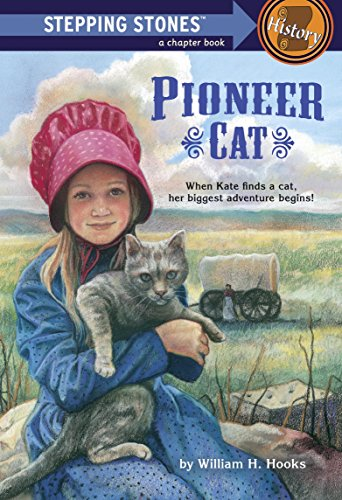 Pioneer Cat (A Stepping Stone - Hooks William