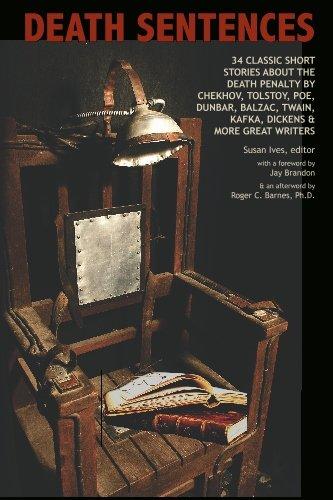 Death Sentences: 34 classic short stories about the death penalty