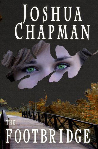 Book: The Footbridge by Joshua Chapman