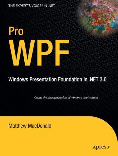 Read Online Pro WPF: Windows Presentation Foundation in .NET 3.0 pdf epub