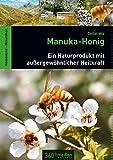 Manuka-Honig: Ein Naturprodukt mit außergewöhnlicher Heilkraft