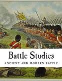 Battle Studies, Ardant Du Picq, 149092342X