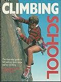 Climbing School (Sports School Series)