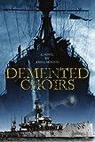 Demented Choirs, John McKeon, 0595371388