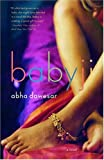 Front cover for the book Babyji by Abha Dawesar
