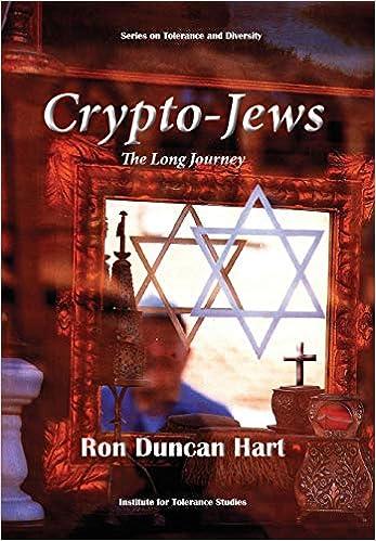 Crypto-Jews: The Long Journey: Amazon.es: Duncan Hart, Ron ...