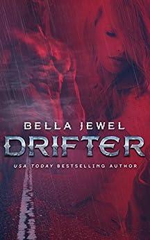 Drifter (MC Sinners Next Gen) by [Jewel, Bella]