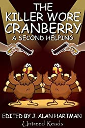 The Killer Wore Cranberry: A Second Helping