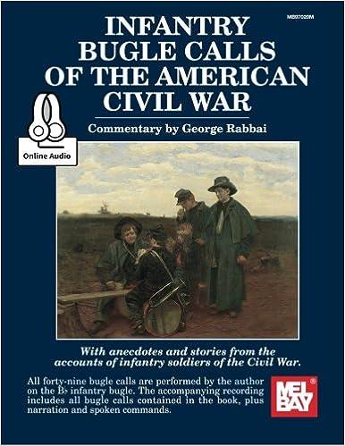 Book + Online Audio Infantry Bugle Calls of the American Civil War