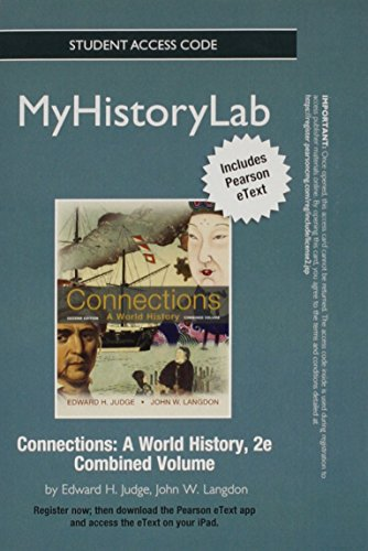 Connections MyHistory Lab Access Code: A World History: With Pearson eText
