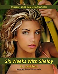Six Weeks with Shelby