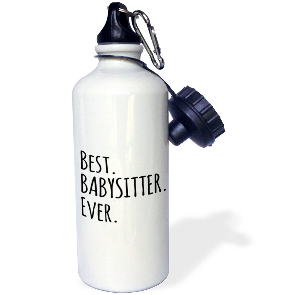 White 21 oz 3dRose wb/_151476/_1 Best Babysitter Ever-Child-Minder Gifts-a Way To Say Thank You for Looking After The Kids Sports Water Bottle