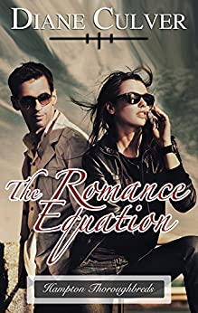 The Romance Equation (Hampton Thoroughbreds Book 3) by [Culver, Diane]