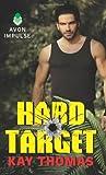 Hard Target, Kay Thomas, 006229086X