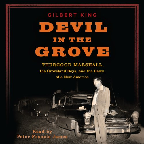 Pdf Fiction Devil in the Grove: Thurgood Marshall, the Groveland Boys, and the Dawn of a New America