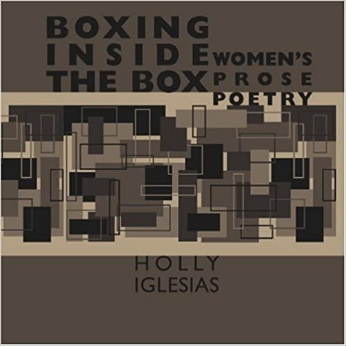 ,,WORK,, Boxing Inside The Box: Women's Prose Poetry. CONECTOR leads servicio busca hours votes donde cuentan