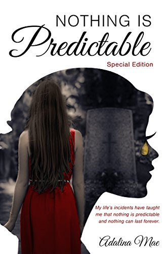 Nothing Is Predictable by Adalina Mae ebook deal