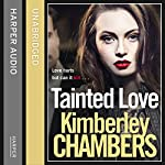 Tainted Love | Kimberley Chambers
