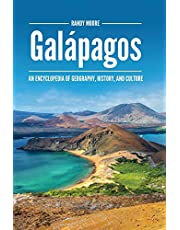 Galápagos: An Encyclopedia of Geography, History, and Culture