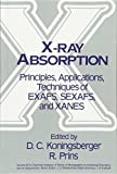 X-Ray Absorption: Principles, Applications, Techniques of EXAFS, SEXAFS and XANES