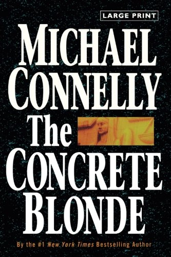 The Concrete Blonde (A Harry Bosch Novel) [Connelly, Michael] (Tapa Blanda)