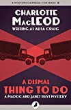 Front cover for the book A Dismal Thing to Do by Charlotte MacLeod