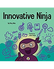 Innovative Ninja: A STEAM Book for Kids About Ideas and Imagination