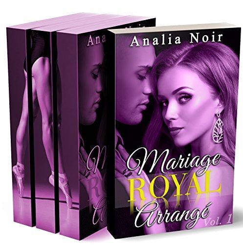 Mariage Royal Arrangé  (Tome 1 à 3: L