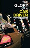 The Glory of a Cab Driver, David Jenkins, 1496920392