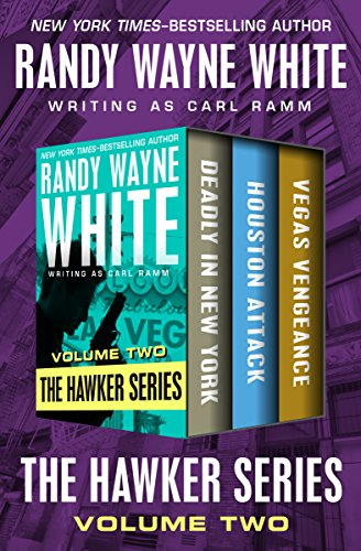 The Hawker Series Volume Two: Deadly in New York, Houston Attack, and Vegas Vengeance