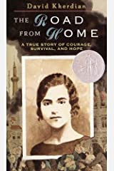 The Road From Home: A True Story of Courage, Survival and Hope Mass Market Paperback