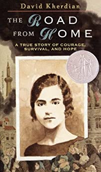 The Road from Home: The Story of an Armenian Girl by [Kherdian, David]