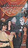 Les enfants Dracula 3 : Le sang de l'alliance (French Edition)