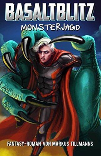 Monsterjagd (Basaltblitz, Band 2)