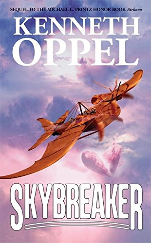 Skybreaker [Kenneth Oppel] (De Bolsillo)